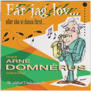 Maria Arhusiander, Rojas, Skiva, CD, Får jag lov... eller ska vi dansa först, Arne Domnérus, Orkester, Ladybird Productions AB